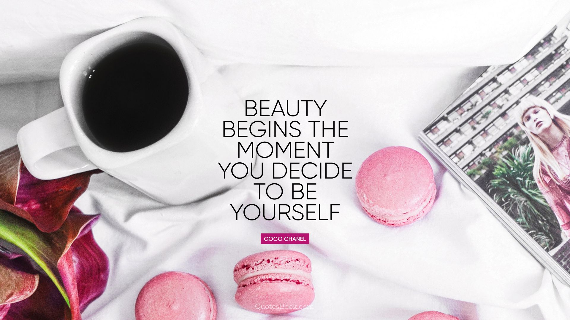 Beauty begins the moment you decide to be yourself. - Quote by Coco Chanel