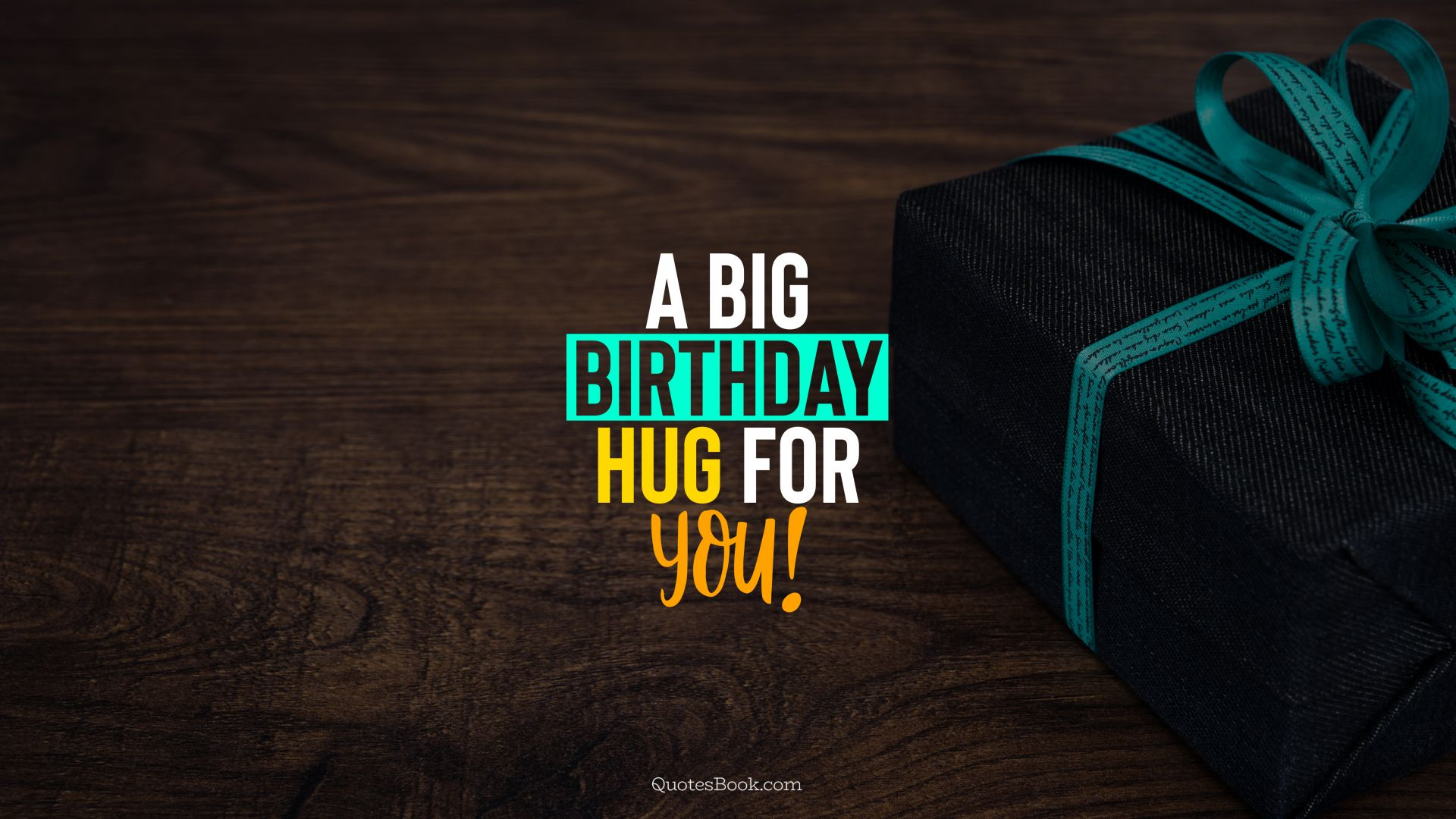 A big Birthday hug for you!