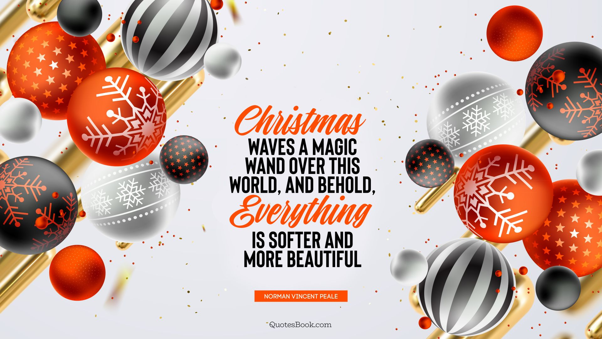 Christmas waves a magic wand over this world, and behold, everything is softer and more beautiful. - Quote by Norman Vincent Peale