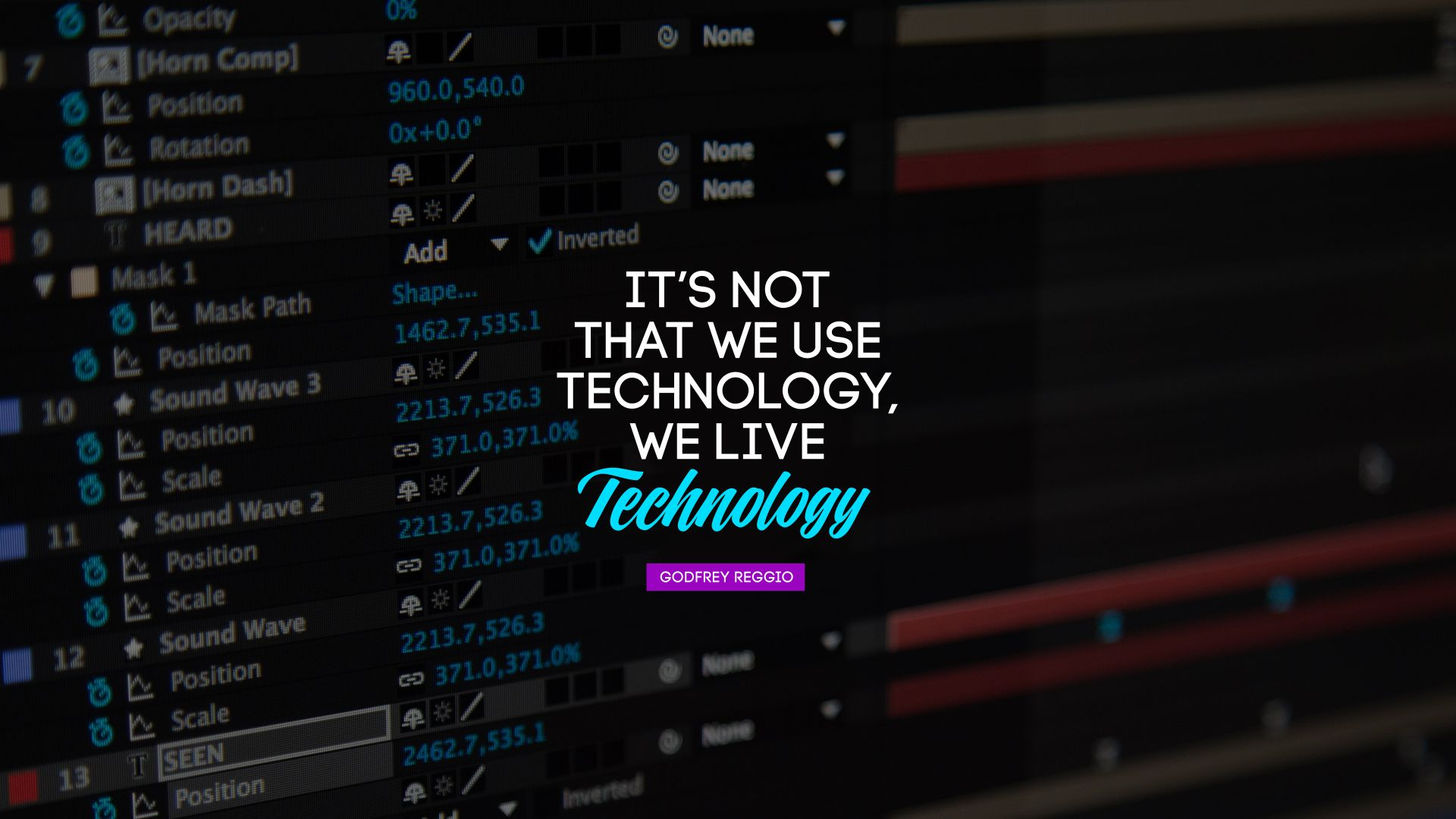 It's not that we use technology, we live technology. - Quote by Godfrey Reggio