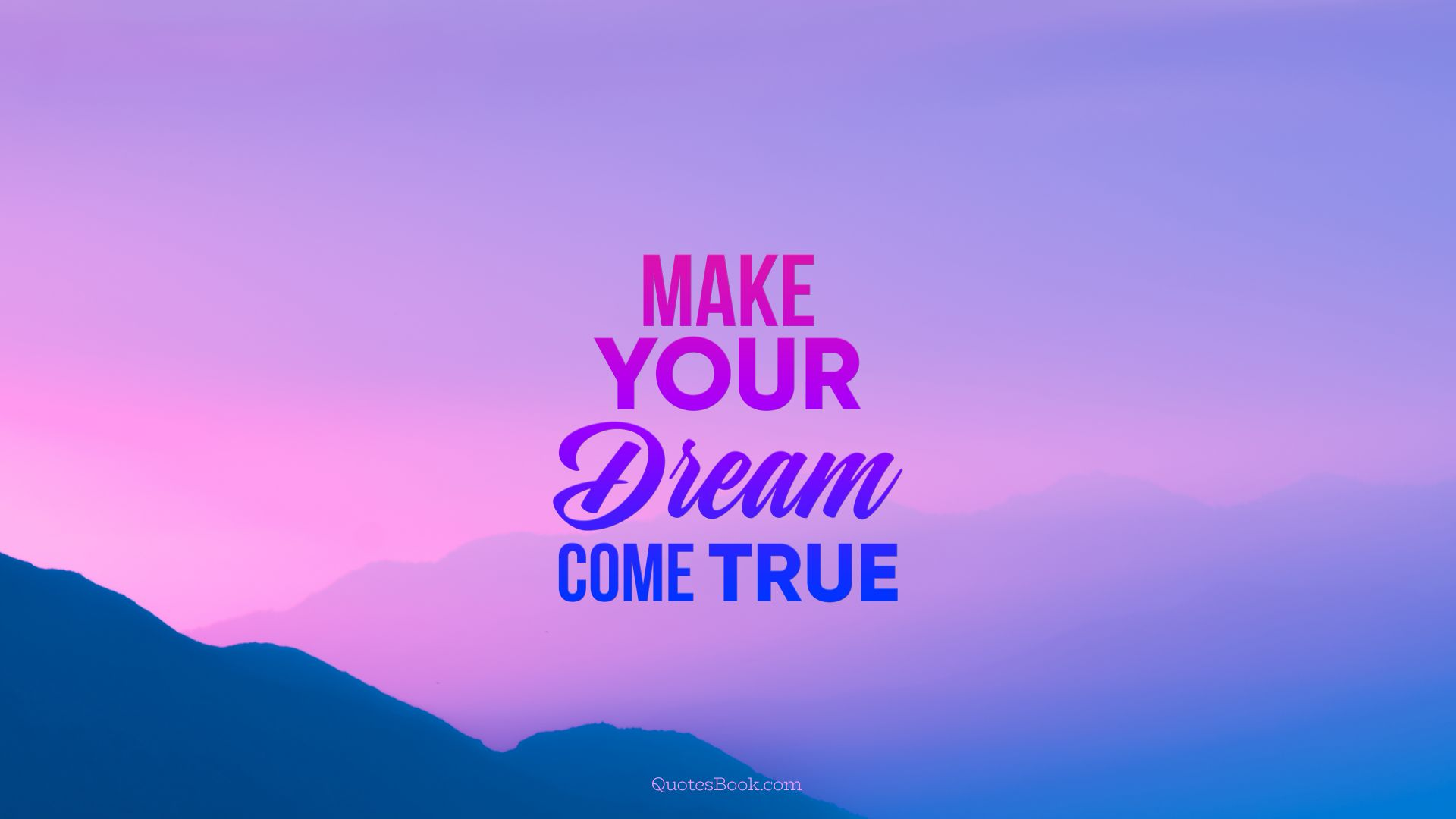 Dreams Come True Quotes