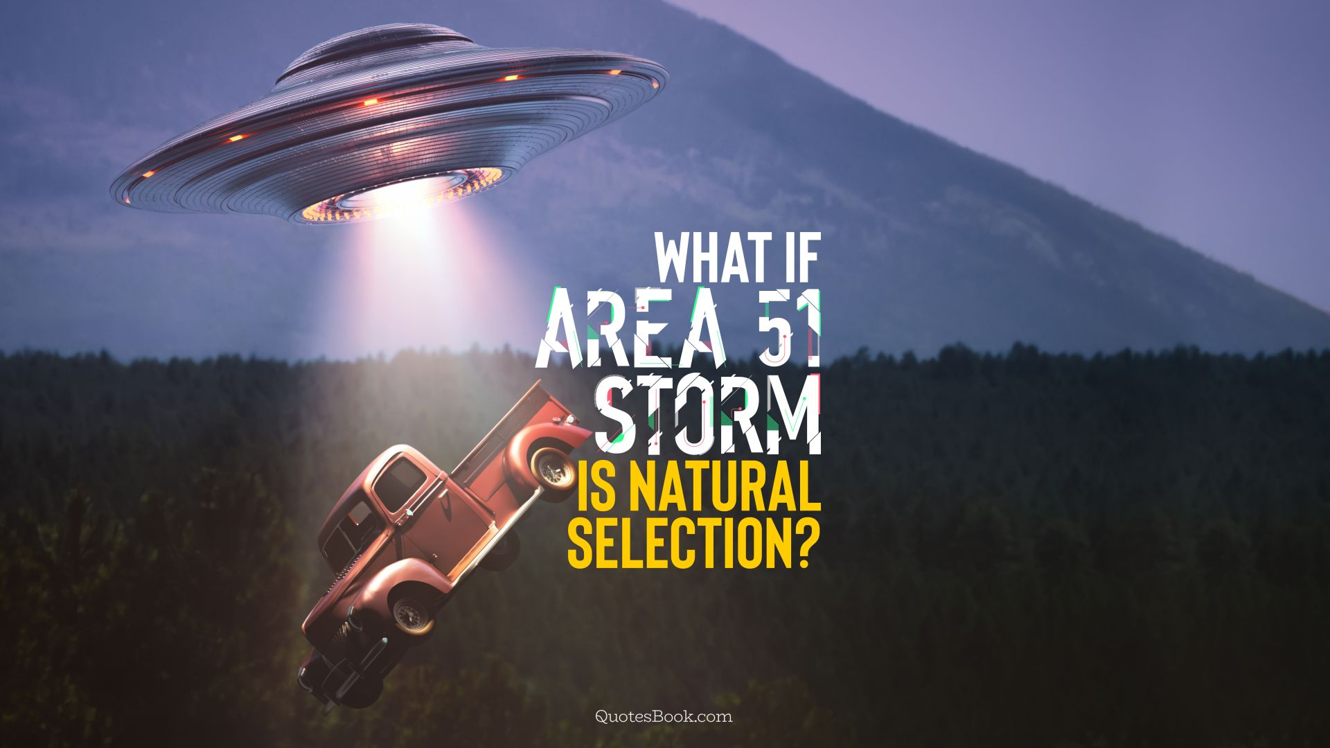 What if Area 51 storm is natural selection?