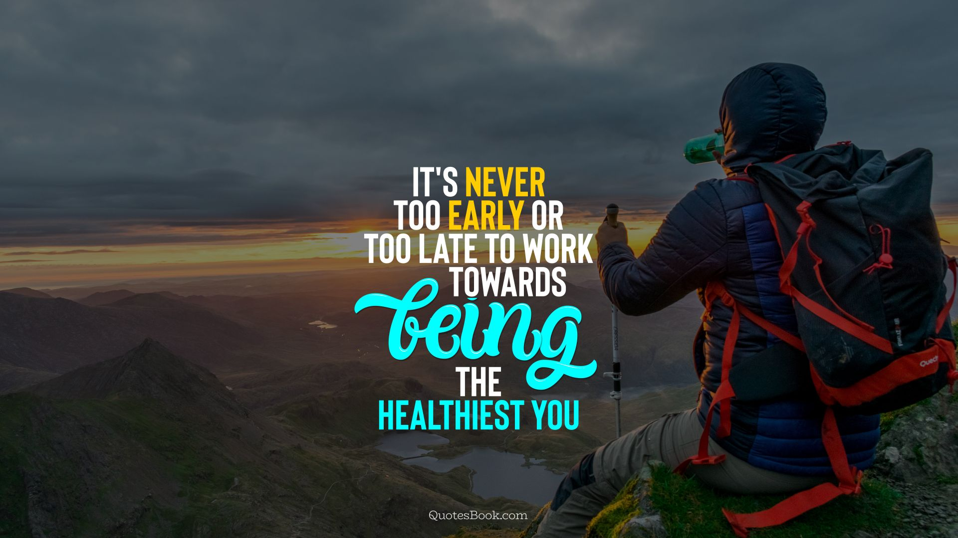It's never too early or too late to work towards being the healthiest you