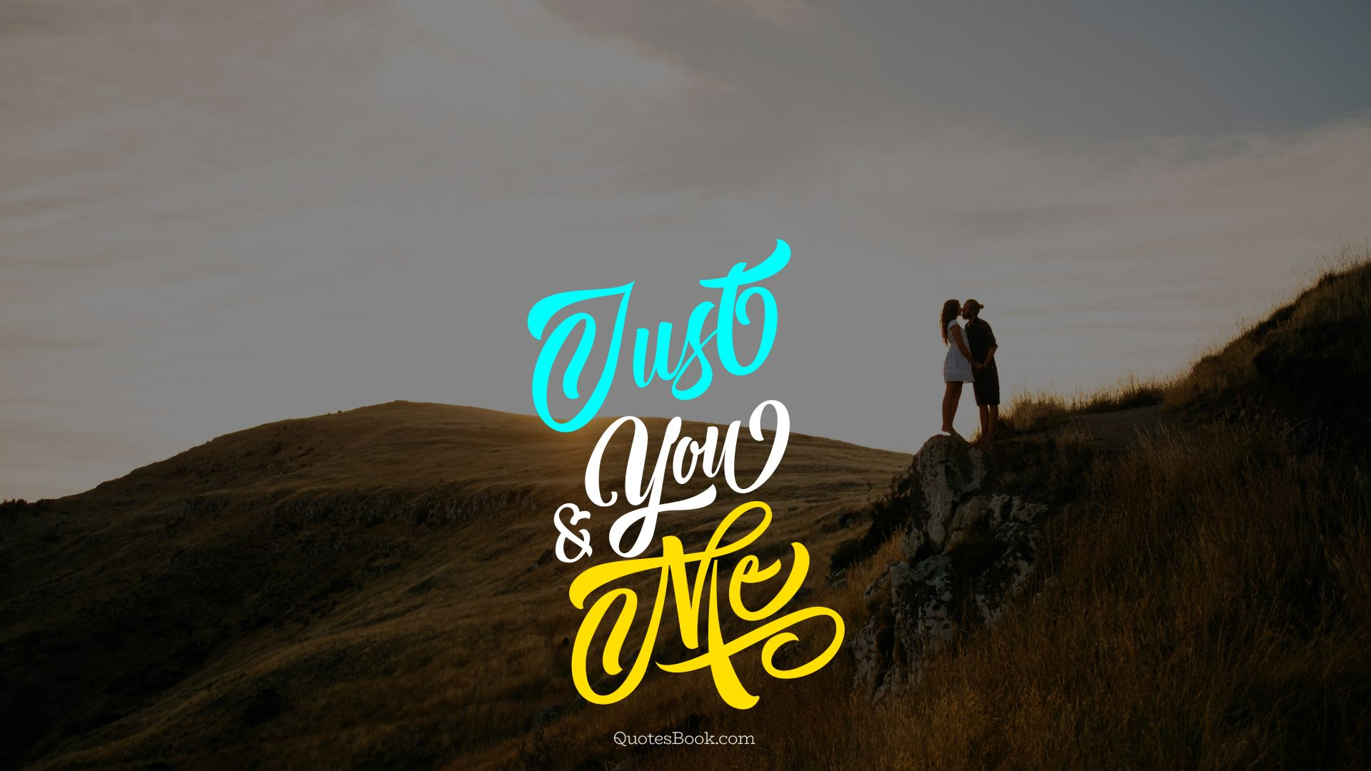 Just You And Me Quotesbook