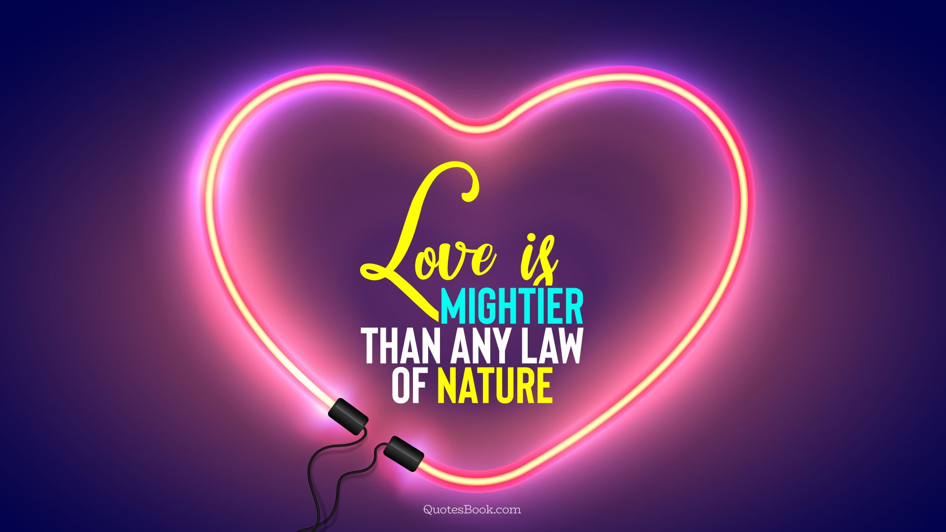 Love is mightier than any law of nature