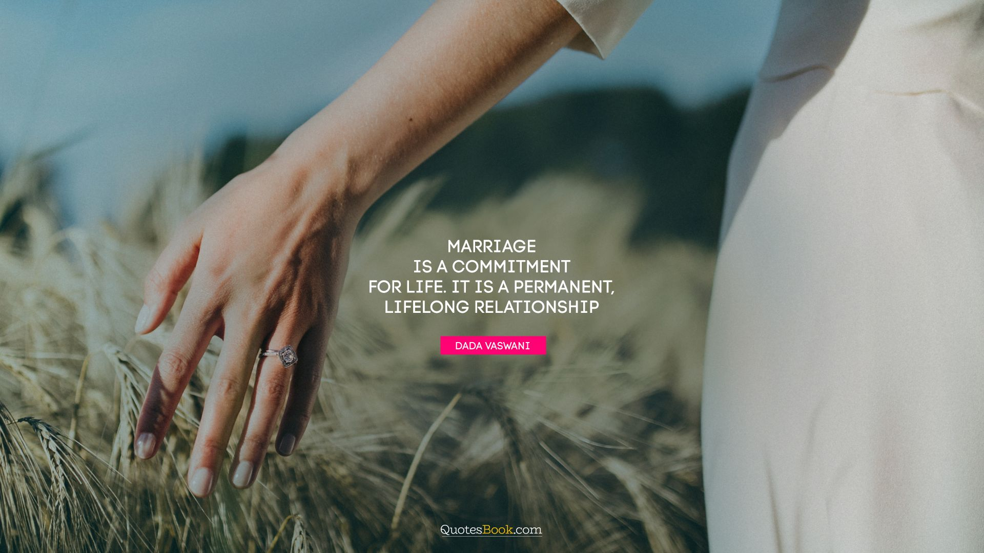 marriage is a commitment for life it is a permanent lifelong
