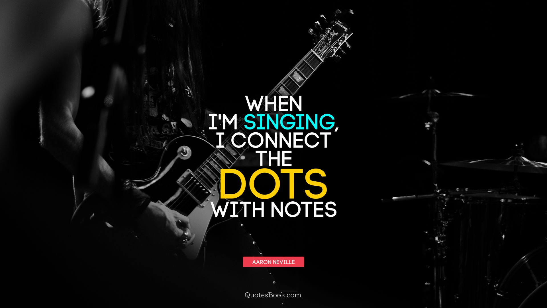 When I'm singing, I connect the dots with notes. - Quote by Aaron Neville