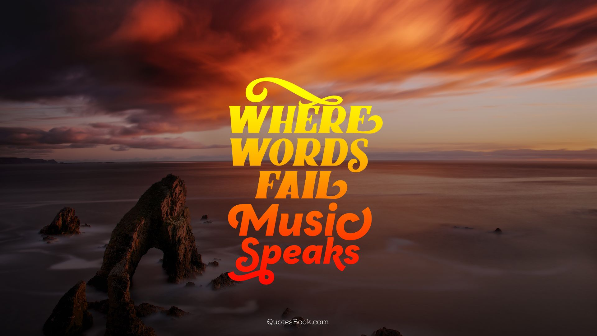 Where Words Fail Music Speaks Quotesbook