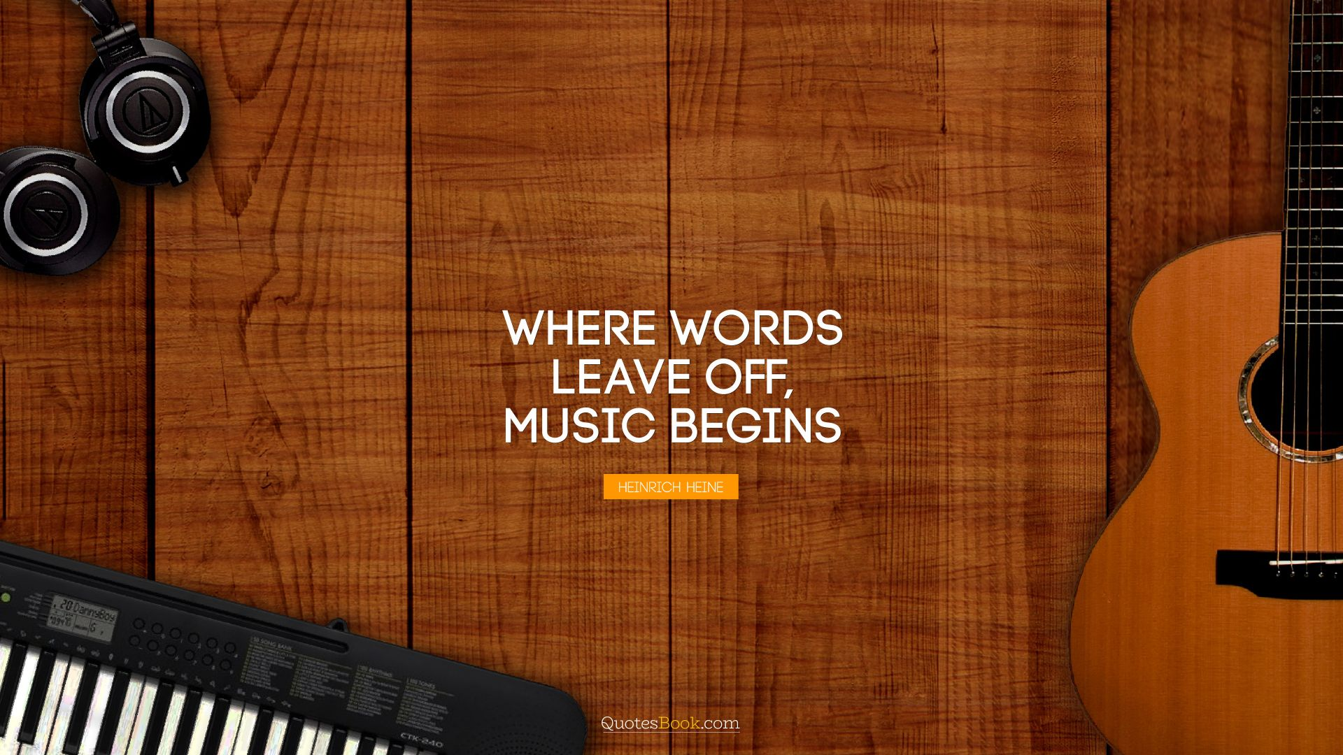 Where words leave off, music begins. - Quote by Heinrich Heine