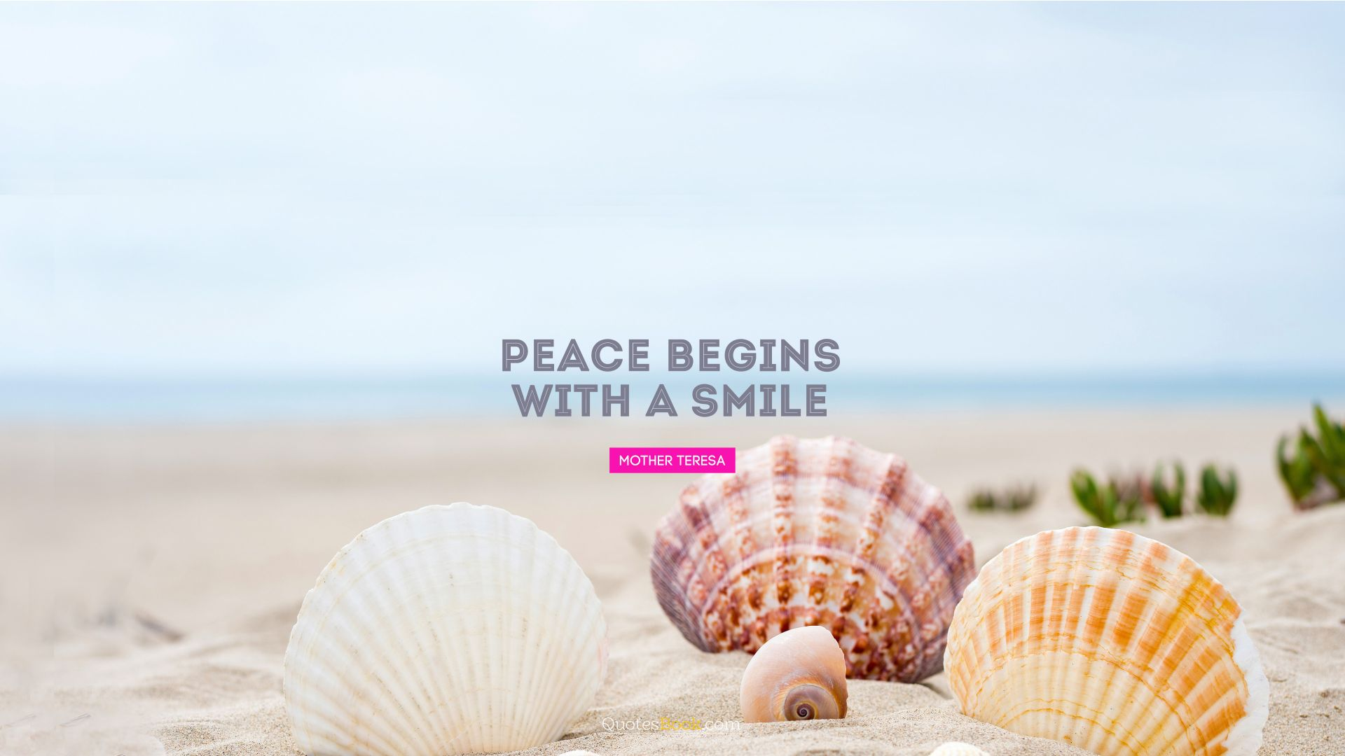 Peace begins with a smile. - Quote by Mother Teresa