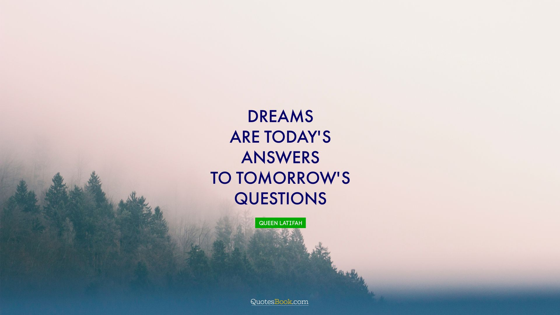 Dreams are today's answers to tomorrow's questions. - Quote by Edgar Cayce