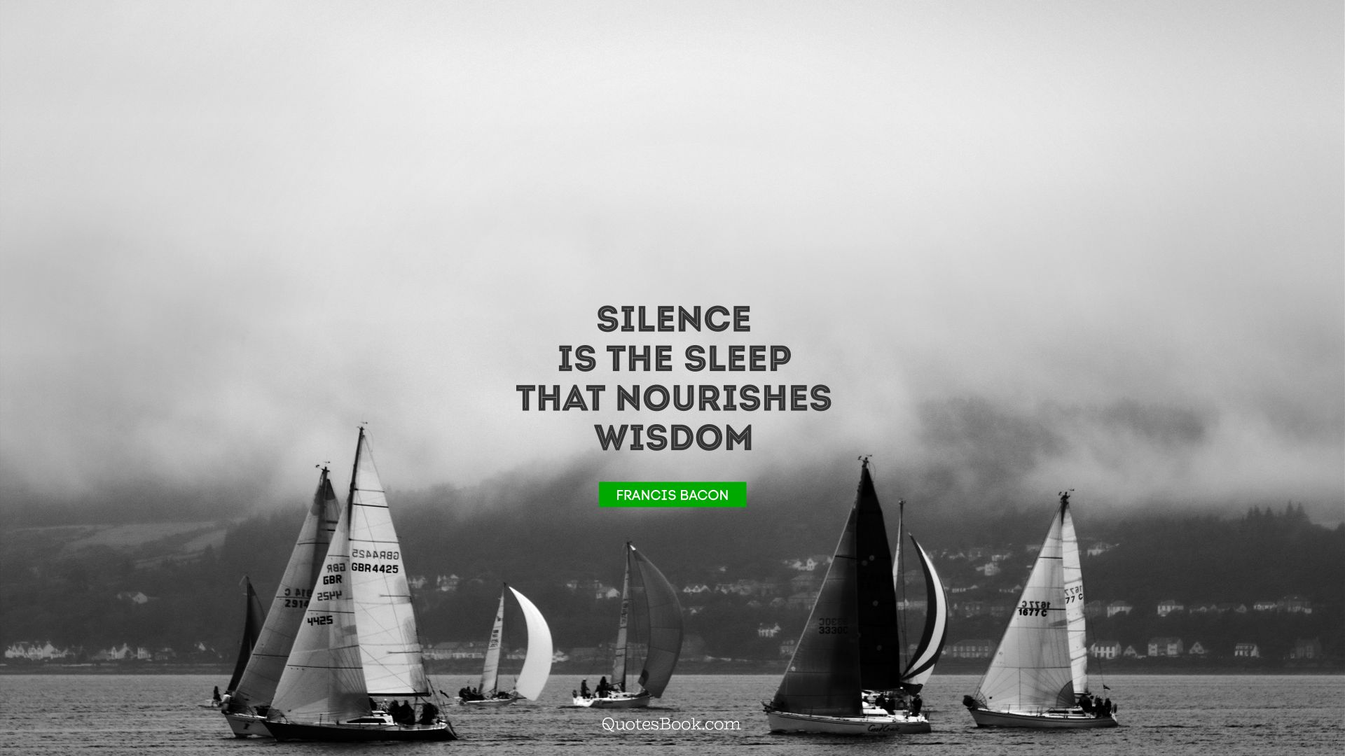 Silence is the sleep that nourishes wisdom. - Quote by Francis Bacon