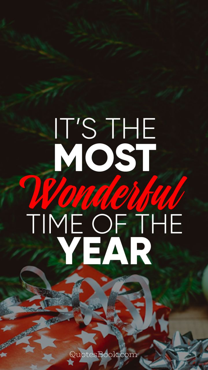 It S The Most Wonderful Time Of The Year Quotesbook