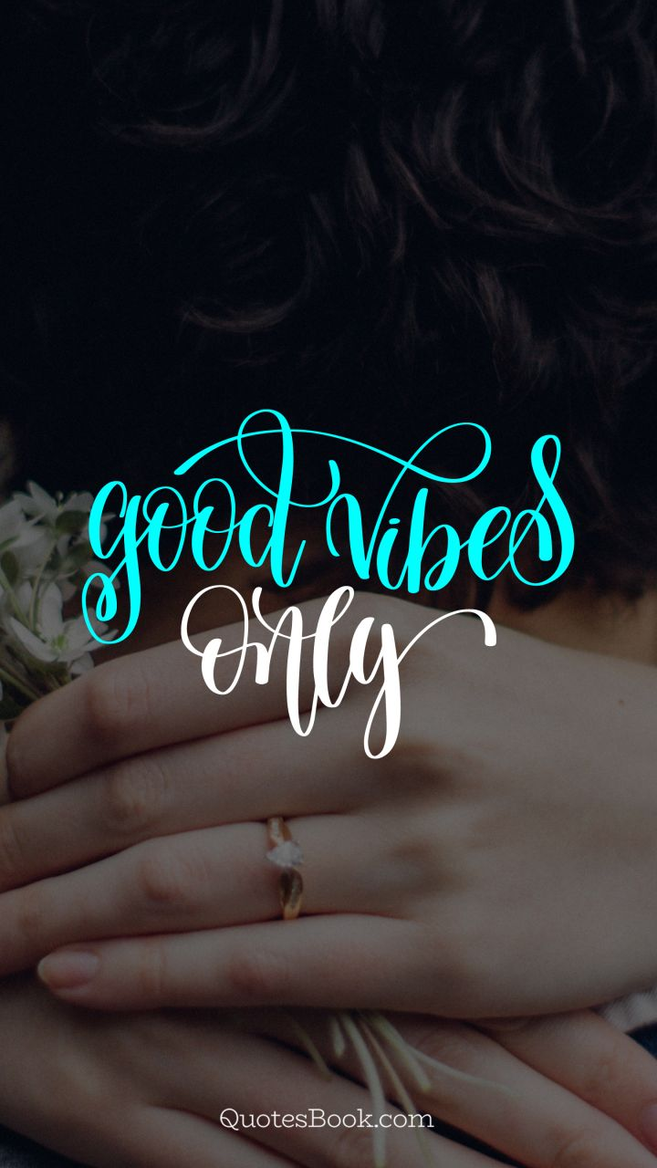 Good Vibes Only Quotesbook