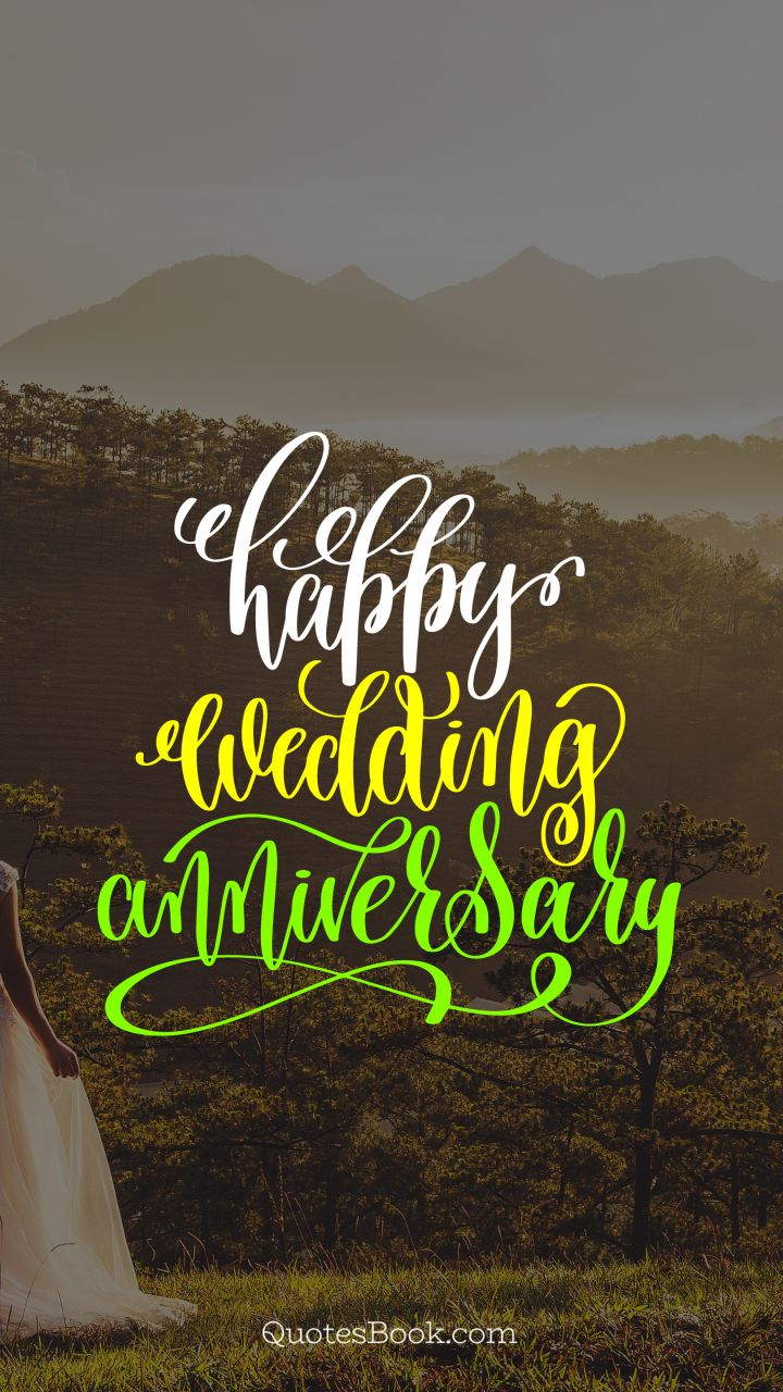 happy wedding anniversary page 3 quotesbook