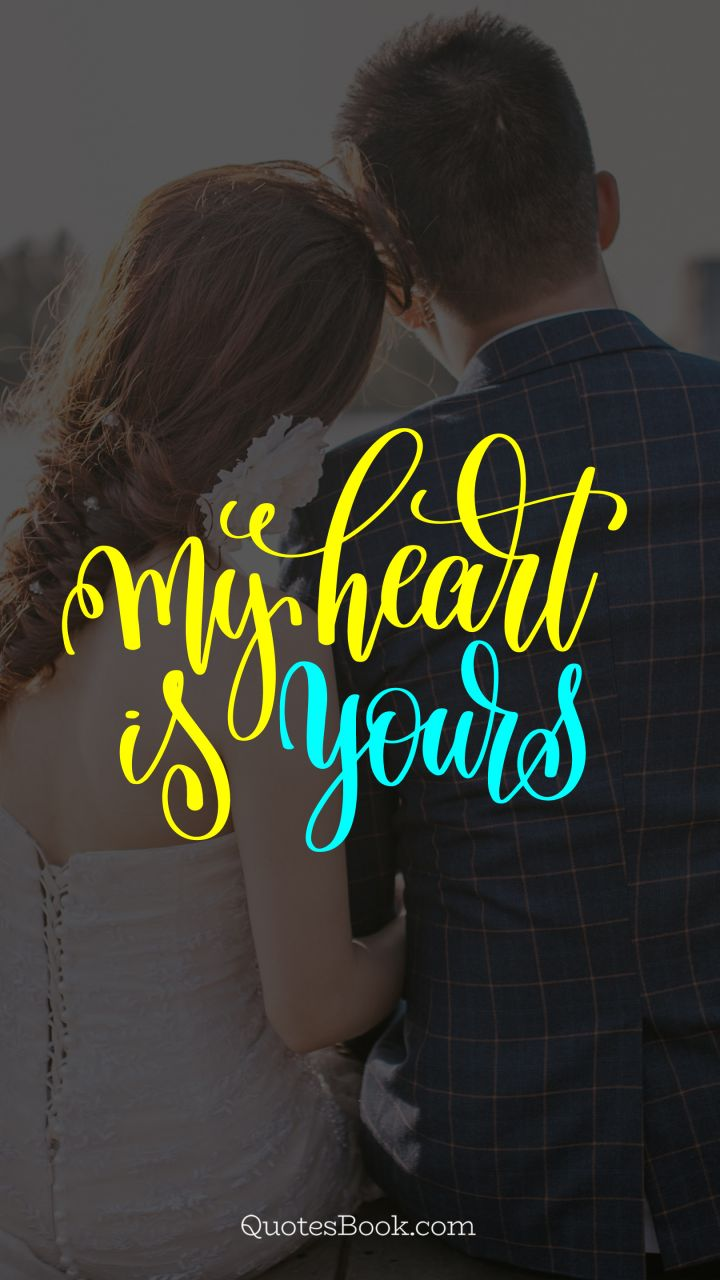 My Heart Is Yours Quotesbook