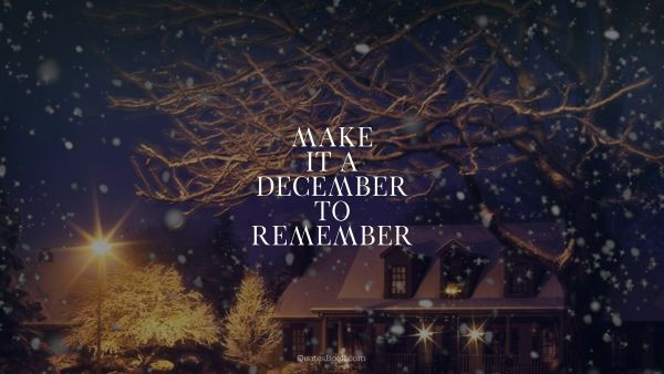 Make it a December to remember