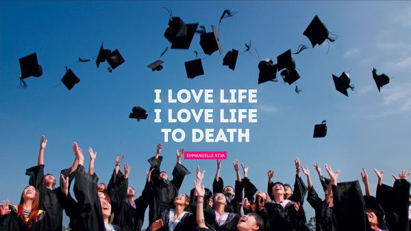 Motivational Quote - I love life. I love life to death. Emmanuelle Riva