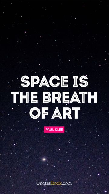 POPULAR QUOTES Quote - Space is the breath of art. Frank Lloyd Wright