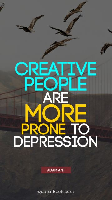 Creative people are more prone to depression