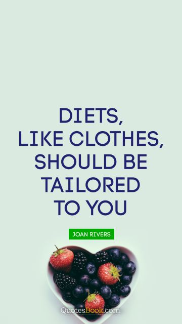 Diets, like clothes, should be tailored to you