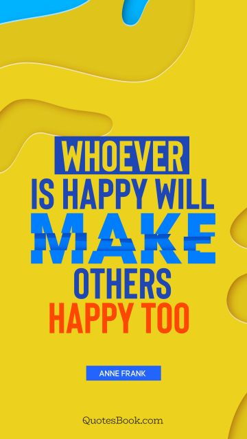 220 Short Happiness Quotes Quotesbook
