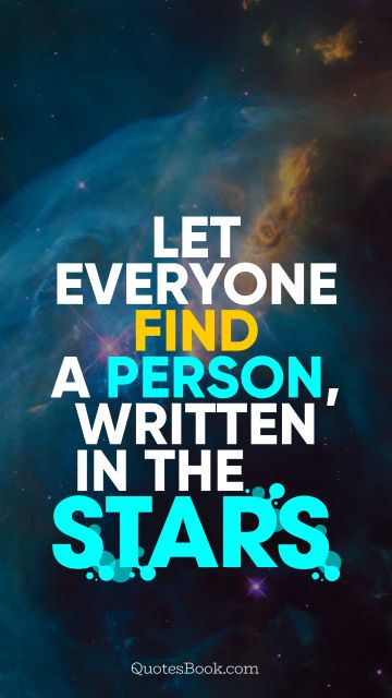 Let everyone find a person, written in the stars