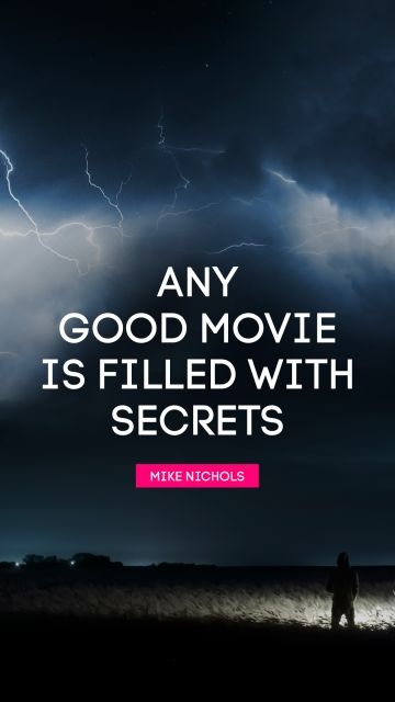 Any good movie is filled with secrets