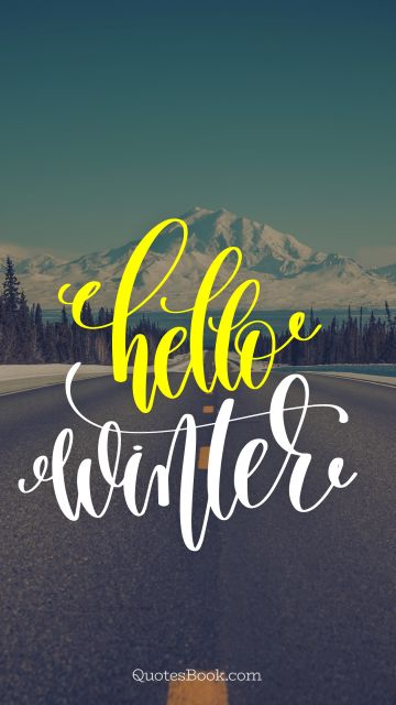 Search Results Quote - Hello winter. Unknown Authors
