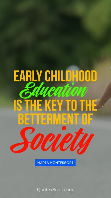 QUOTES BY Quote - Early childhood education 