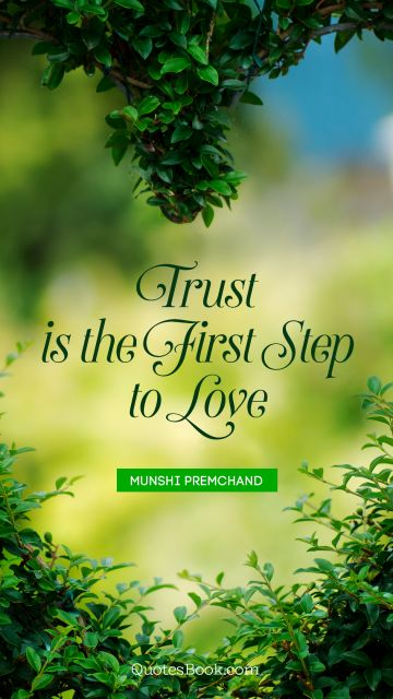 Trust is the first step to love