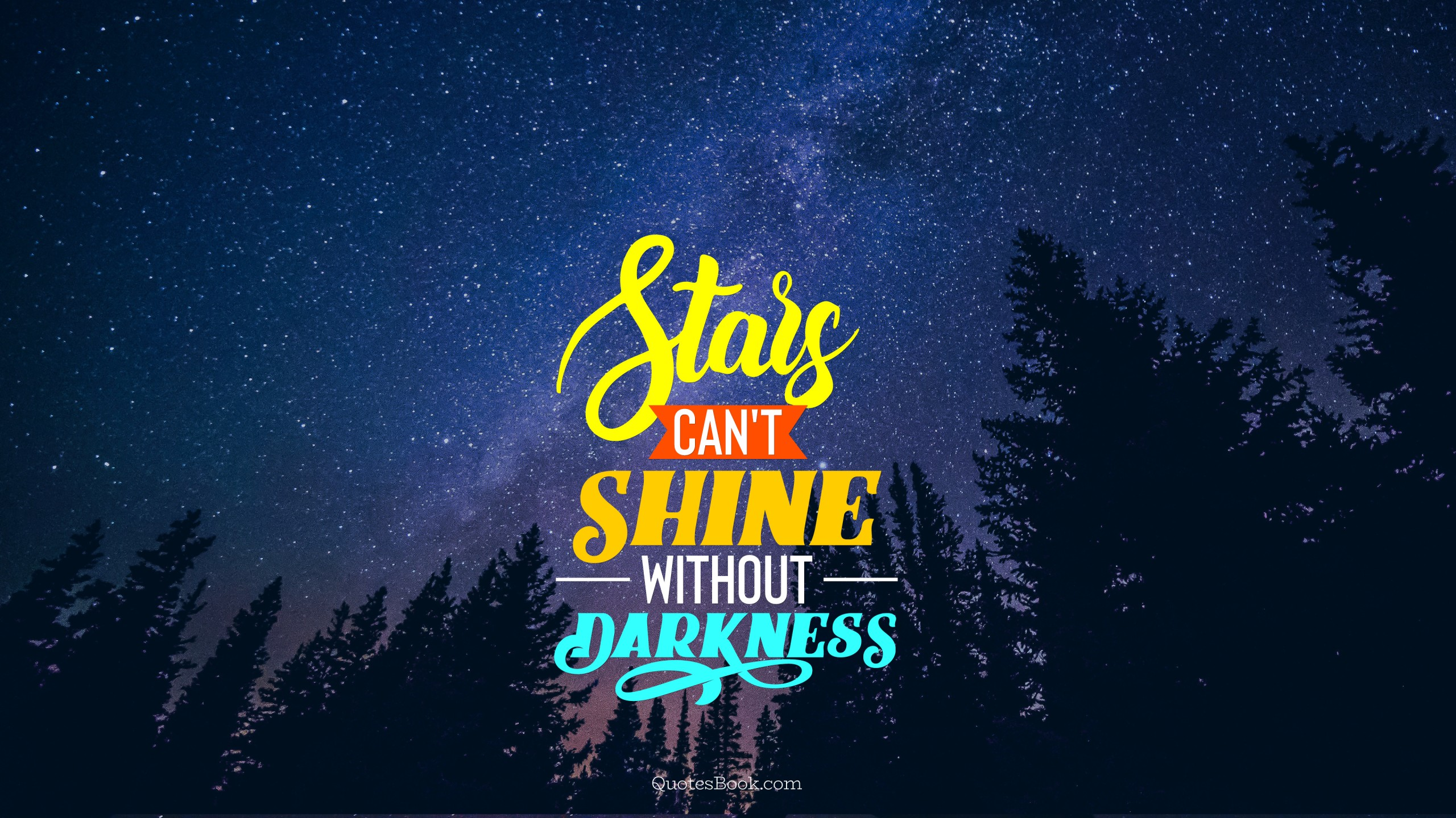 Stars Cant Shine Without Darkness Page 5 Quotesbook