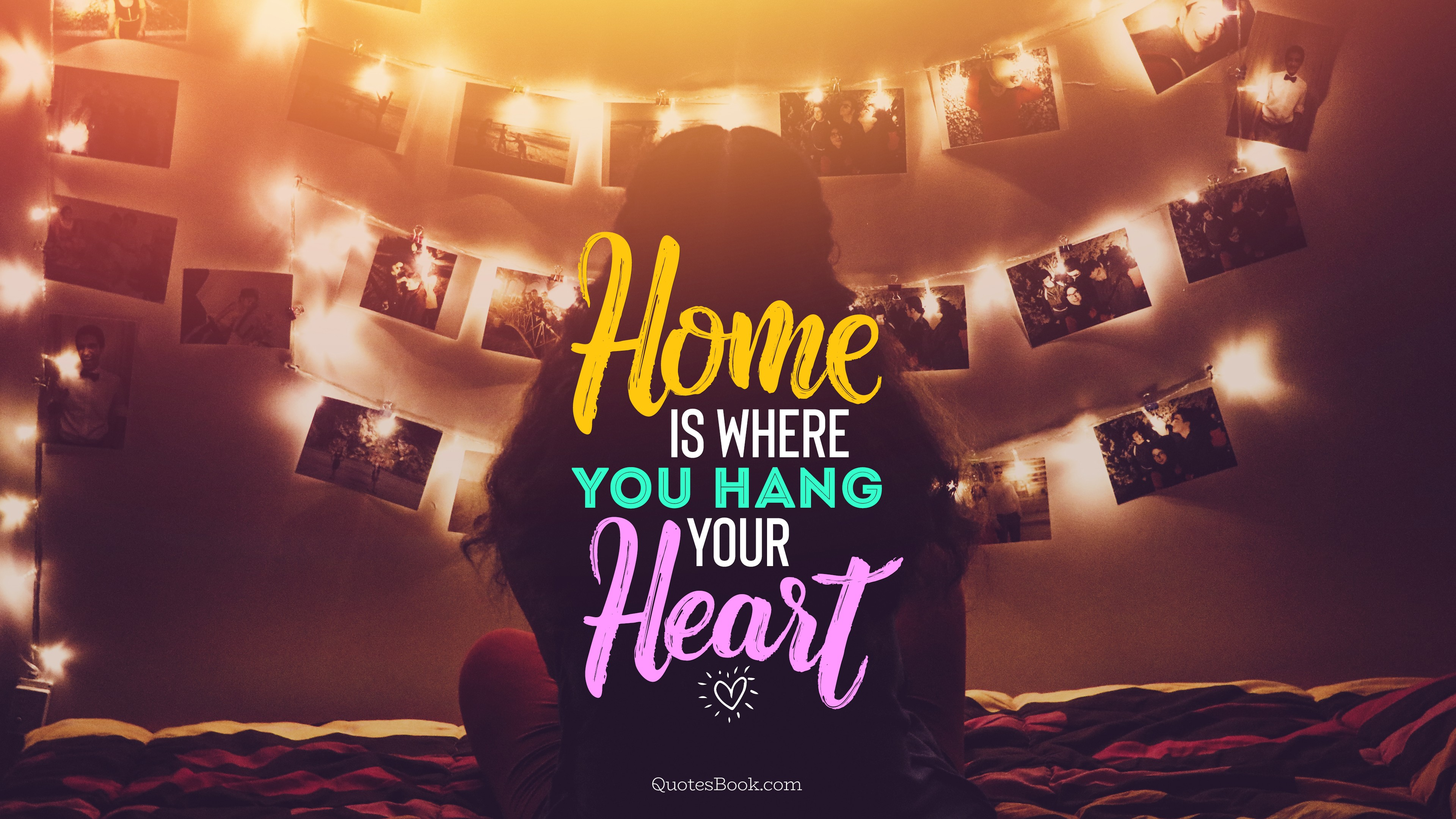 Home Is Where You Hang Your Heart Quotesbook