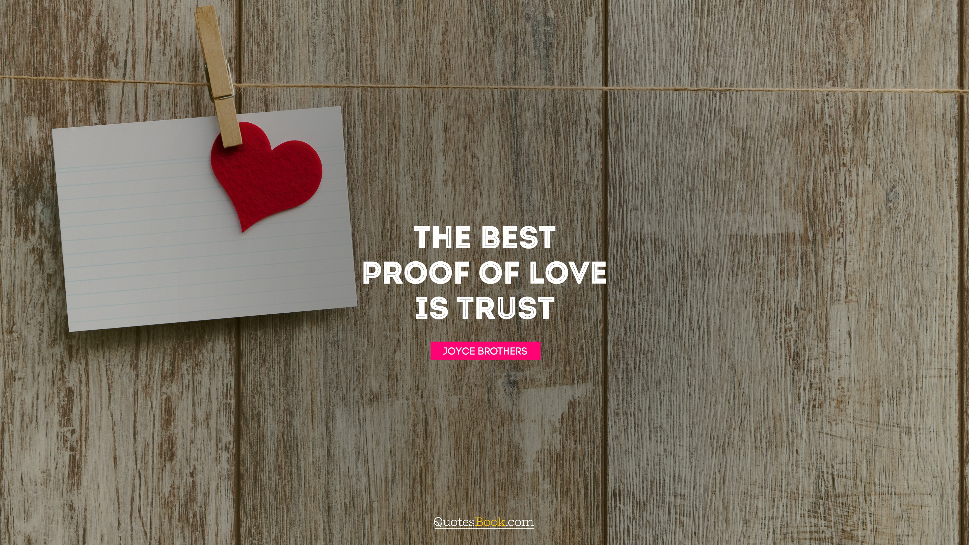 The Best Proof Of Love Is Trust Quote By Joyce Brothers Page 19