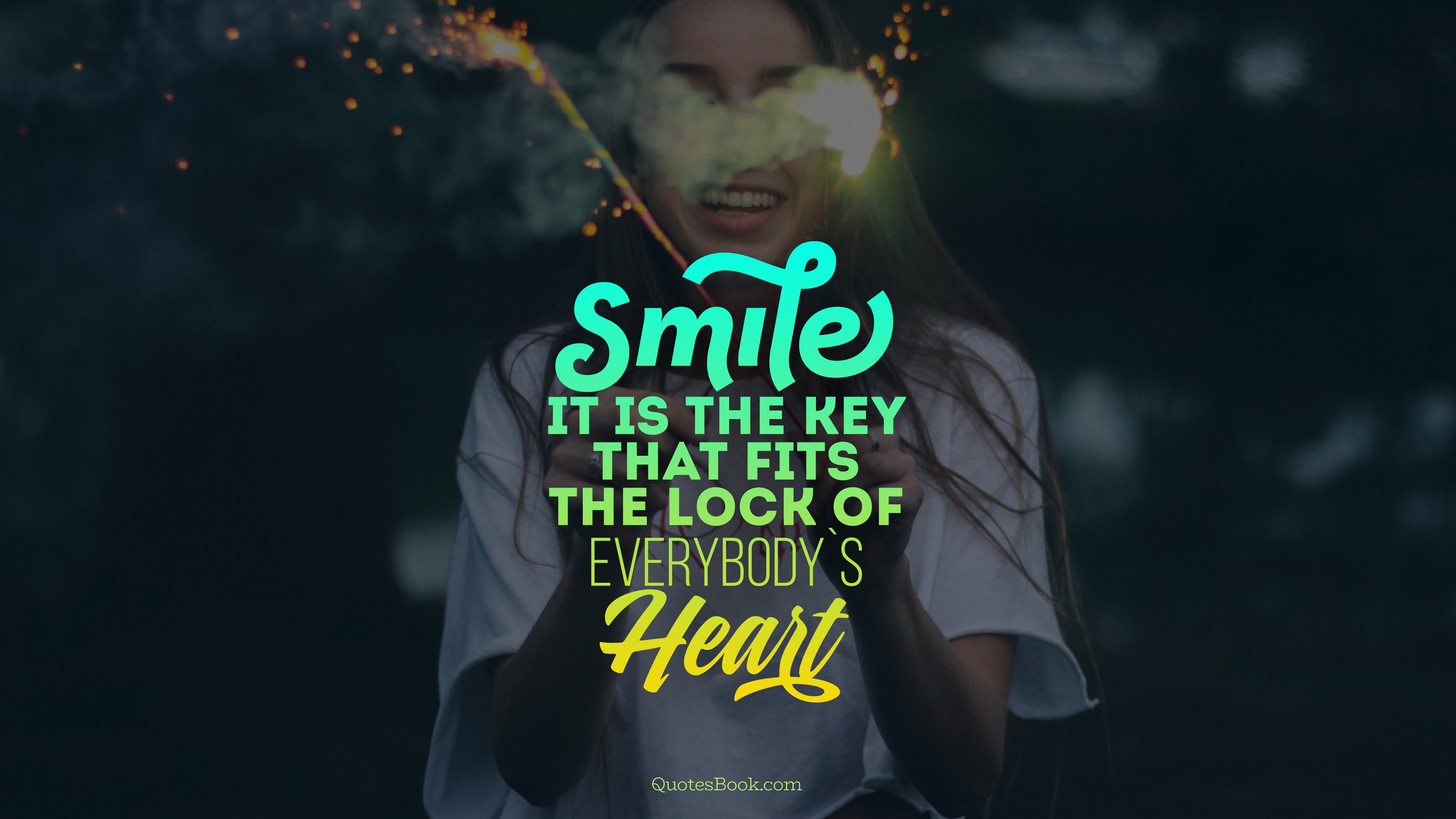 Smile It Is The Key That Fits The Lock Of Everybodys Heart Quotesbook